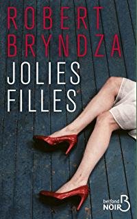 Jolies filles de Robert Bryndza