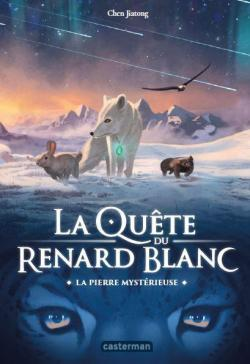 La quête du renard blanc tome 1 de Chen Jiatong