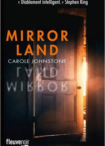 Mirrorland de Carole Johnstone