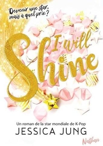 I will shine de Jessica Jung