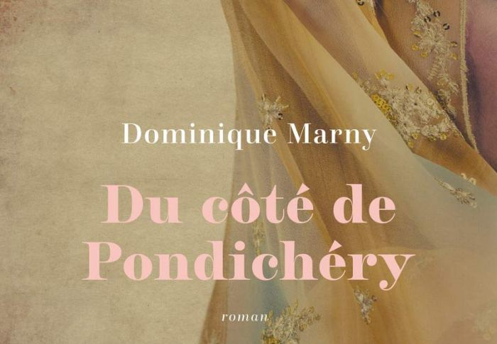 Du côté de Pondichery de Dominique Marny
