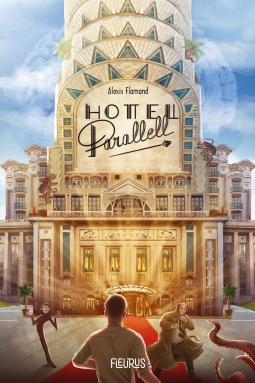 L'hôtel Parallel d'Alexis Flamand