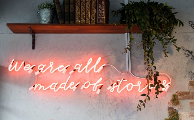 We are all made of stories neon sign