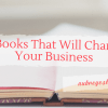 50 Books That Will Change Your Business