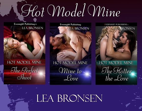 The Hotter The Love (Hot Model Mine, Book 3) By Lea Bronsen #NewRelease