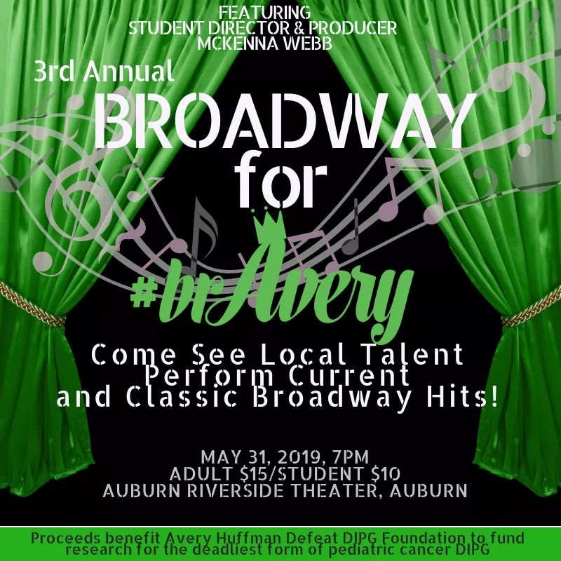 Broadway for bravery, avery Huffman, avery Huffman defeat dipg foundation, Huffman,