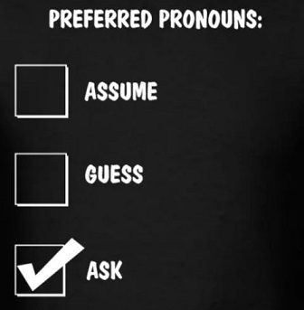 How do you ask someone for a preferred pronoun