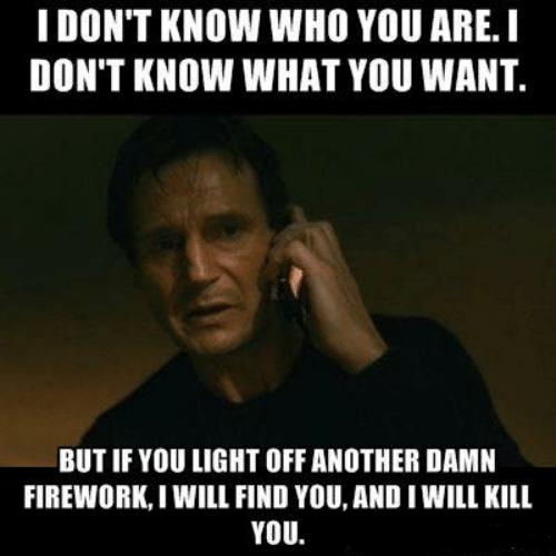 I will find you, firework meme, firework joke