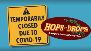 hops n drops, lakeland hills hops n drops, covid-19 hops n drops, why is lakeland hops n drops close,d hops n drops closed