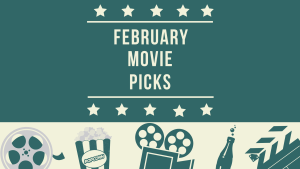 February movie recommendations graphic
