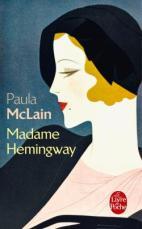 Madame Hemingway - Paula McLain
