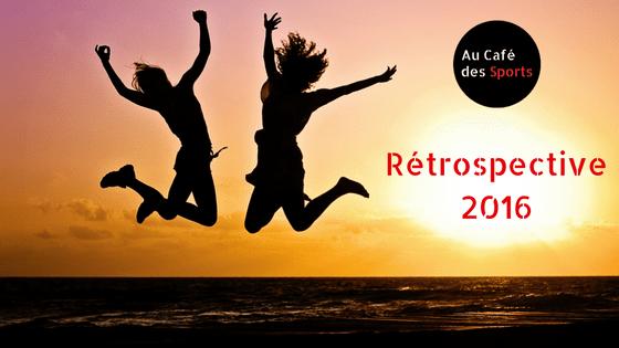 Au Café des Sports - Rétrospective 2016