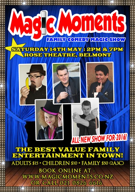 Magic Moments Family Comedy Magic Show at the Rose Theatre May 2016 starring Mick Peck and top Auckland magicians!