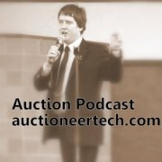 AuctioneerTech -Auction Podcast