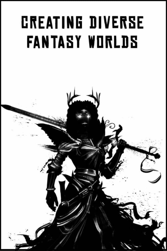 Creating diverse fantasy worlds