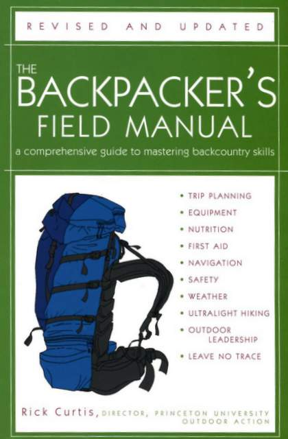 Hiking Books The Backpacker's Field Manual