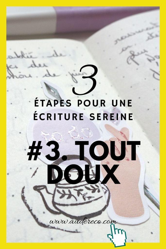 3 étapes pour un retour serein à l'écriture : étape 3