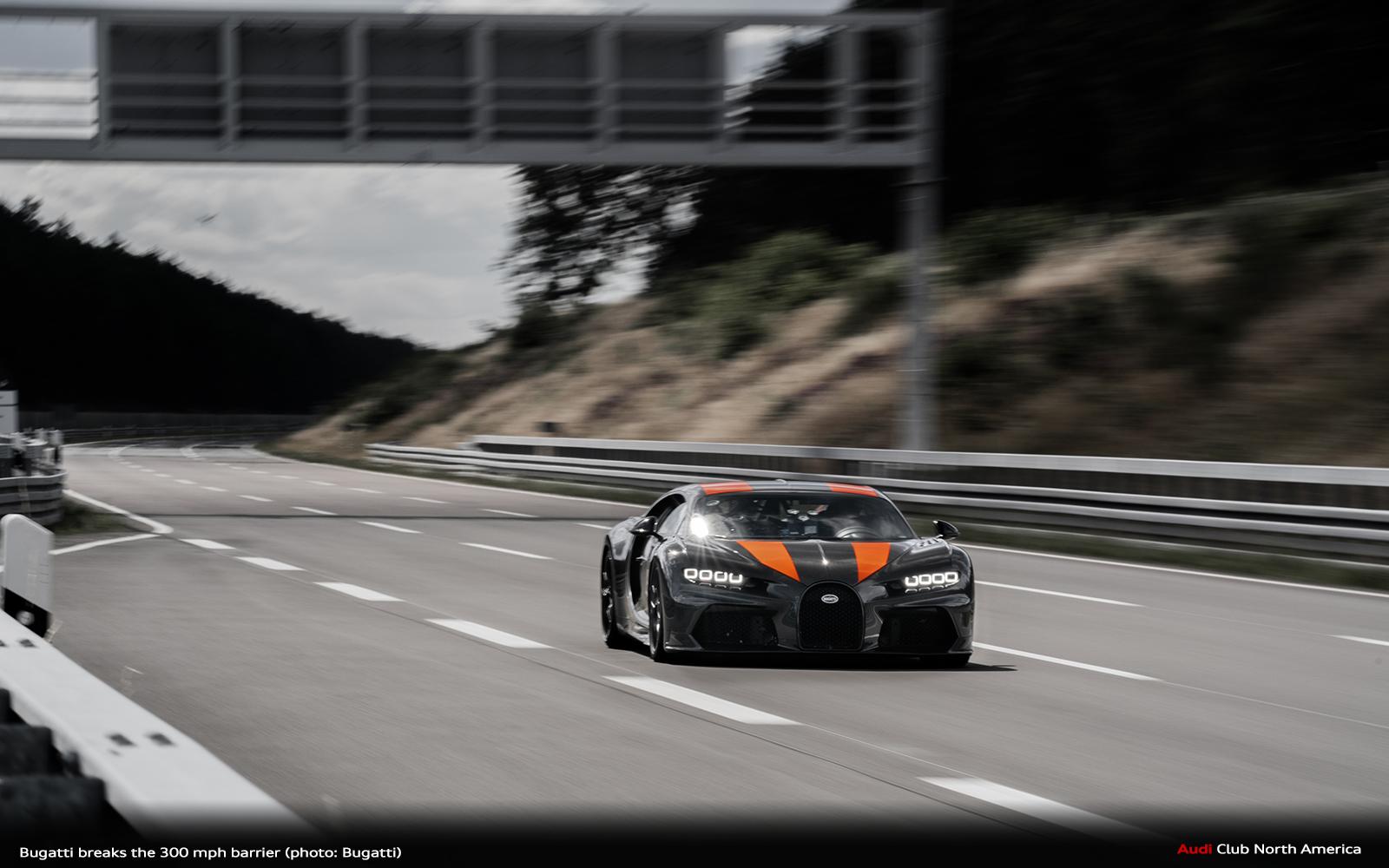 World Record: Bugatti Breaks The 300 MPH Barrier - Audi Club