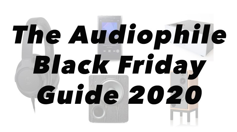 Black Friday and Cyber Monday Sales for Audiophiles 2020