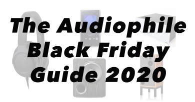 The Audiophile Black Friday and Cyber Monday Guide 2020