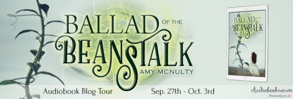 🎧 Blog Tour: Ballad of the Beanstalk by Amy McNulty