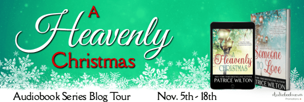 🎧 Series Blog Tour: A Heavenly Christmas by Patrice Wilton