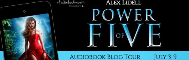 🎧 Audio Blog Tour: Power of Five by Alex Lidell