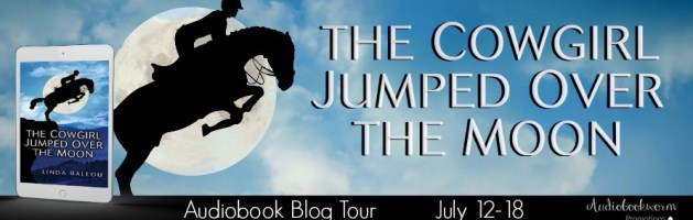 🎧 Audio Blog Blog Tour: The Cowgirl Jumped Over the Moon by Linda Ballou