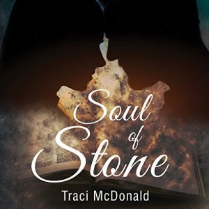 Soul of Stone by Traci McDonald