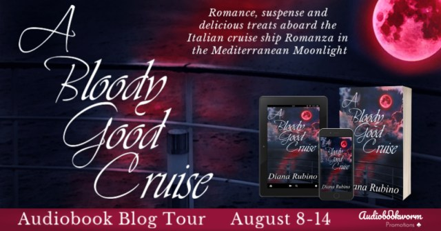 Audiobook Blog Tour: A Bloody Good Cruise by Diana Rubino