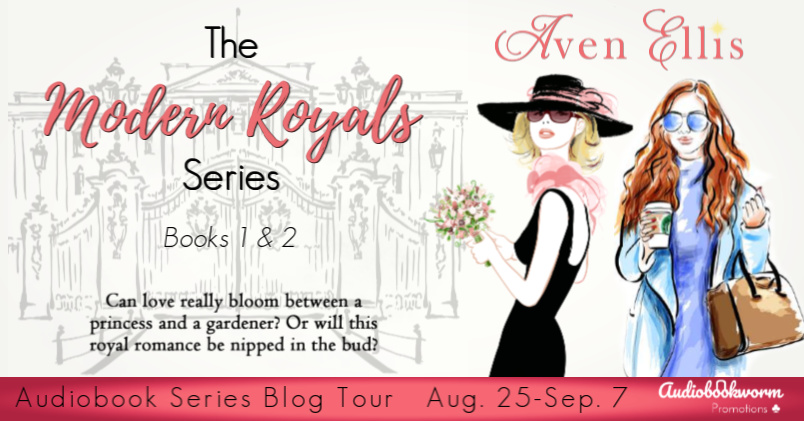 Audiobook Series Tour: Modern Royals by Aven Ellis