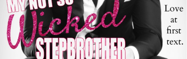 🎧 Audio Blog Tour: My Not So Wicked Stepbrother by Jennifer Peel