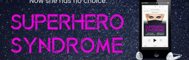 🎧 Audio Blog Tour: Superhero Syndrome by Caryn Larrinaga