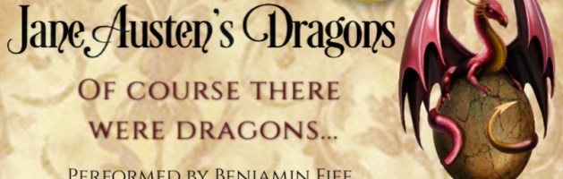 🎧 Audio Series Tour: Jane Austen's Dragons by Maria Grace