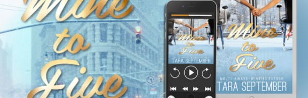 🎧 Audio Blog Tour: Mine to Five by Tara September
