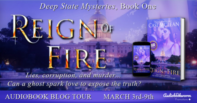 Audiobook Blog Tour: Reign of Fire by Casi McLean