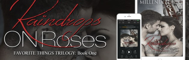 ⭐️ New Audio Blog Tour: Raindrops On Roses by Millenia Black