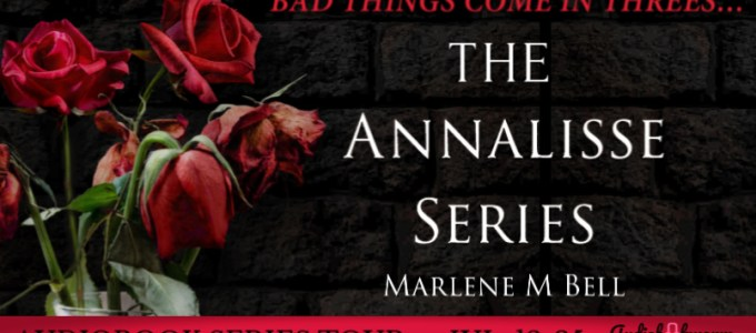 ⭐️ Audio Series Tour: The Annalisse Series by Marlene M. Bell
