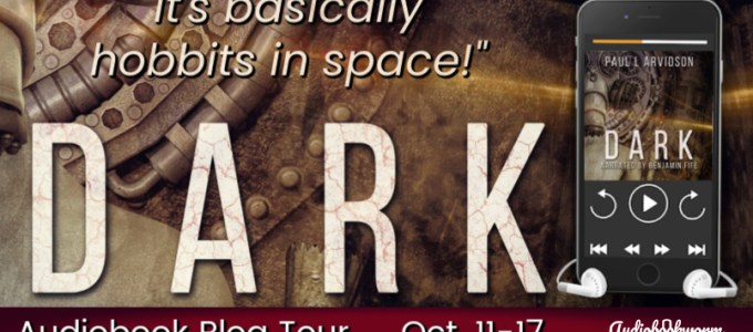 ⭐️ Audio Blog Tour: Dark by Paul L. Arvidson
