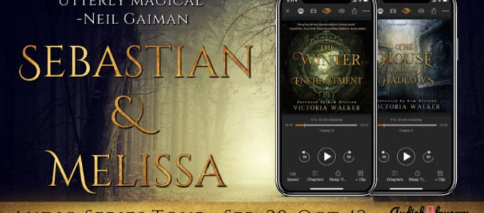 ⭐️ Audio Blog Tour: Sebastian and Melissa by Victoria Walker