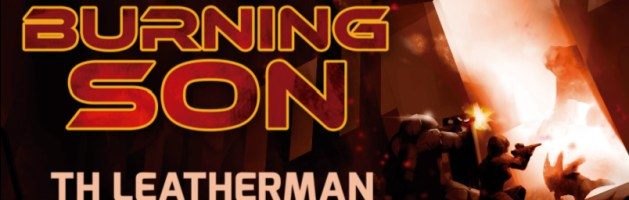 🎧 Audio Blog Tour: The Burning Son by TH Leatherman
