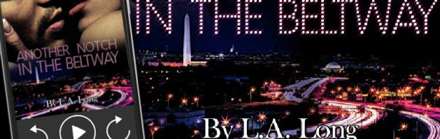 🎧 Audio Blog Tour: Another Notch in the Beltway by L.A. Long