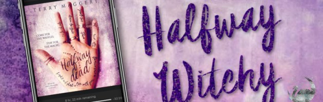 🎧 Audio Series Tour: Halfway Witchy by Terry Maggert