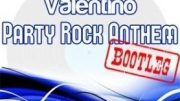 Party Rock Anthem (Luke-R & Valentino Original Bootleg) – LMFAO