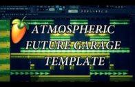 Atmospheric Future Garage FL Studio Free Template FLP