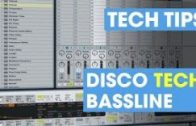 Create a Disco Tech Bassline – Tom Demac