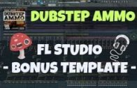 Dubstep AMMO [Bonus FL Studio Template] – Try FREE Demo!