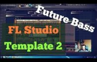 FL Studio Template 4: Future Bass Flume Style FL Studio Project Tutorial Vol. 2 (FREE FLP, Presets)