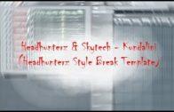 Headhunterz & Skytech – Kundalini (FL Studio Remake + FLP) (Headhunterz Style Break Template)