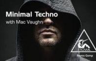 How To Make Minimal Techno with Mac Vaughn – Kick
